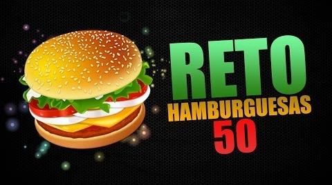 RETO 50 HAMBURGUESAS | DECE