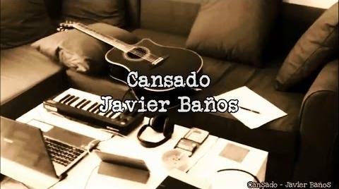Cansado - Javier Baños