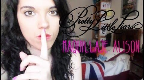Pequeñas Mentirosas Alison tutorial | PrettyMakeUP Love