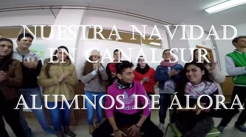 IES Valle Del Sol Álora canta el villancico de Canal Sur