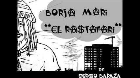 """Borja Mari """"el rastafari"""" (de Sergio Baraza)"""