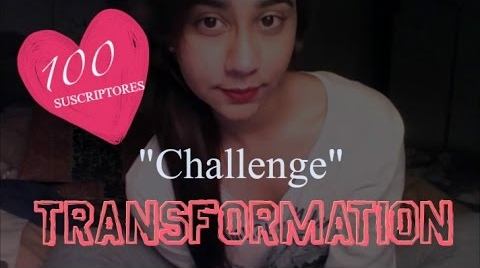 Challenge || Man Transformation ESPECIAL 100 Suscriptores