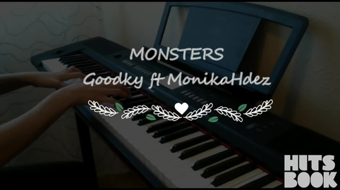 Monsters - Goodky original song ft MonikaHdez #HitsbookTalent
