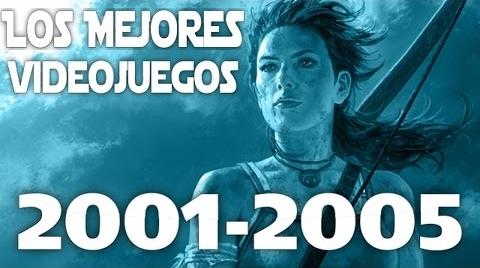☢ Loquendo  Los Mejores Videojuegos 2001-2005  ☢