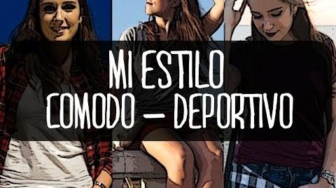 Mi estilo | Cómodo-Deportivo #sonoestilo ♡
