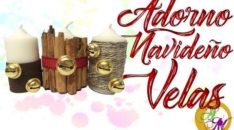 ♥ Adorno Navideño – Decora velas navideñas - DIY
