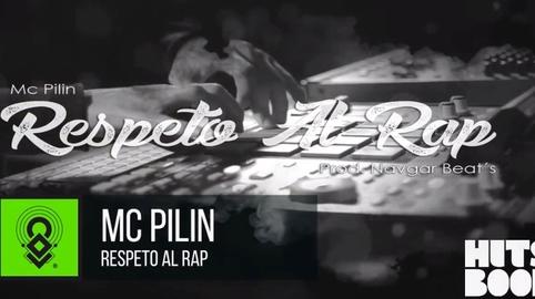 Mc Pilin - Respeto Al Rap Prod Navgar Beats #HitsbookTalent