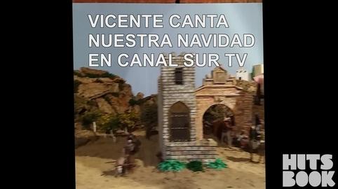 vicente poeta de bonares, YO TAMBIÉN CANTÉ EL VILLANCICO DE CANAL SUR