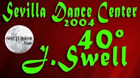 J Swell - 40º | Gala Sevilla Dance Center | 2004