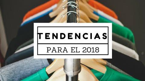 TENDENCIAS 2018 Qué vamos a ver en Tiendas y Street Style  | DANIS.SWAN  | ##FashionTip