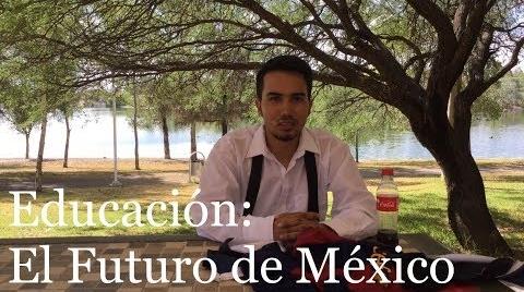 Educación: El Futuro de México