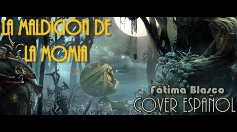La maldición de Amumu (SpanishVersion of The curse of teh sad mummy)