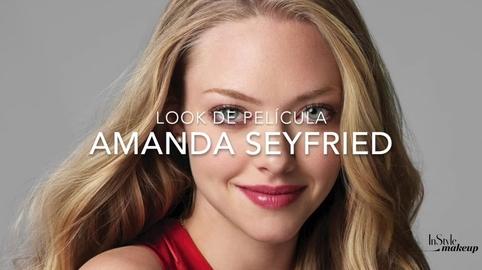 MAKEUP INSPIRADO EN AMANDA SEYFRIED #Instyle Makeup