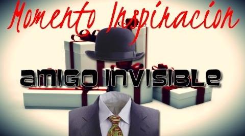 Momento Inspiración...Amigo Invisible
