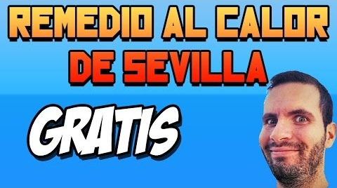 Remedio al calor de Sevilla GRATIS by SeraFiriuS