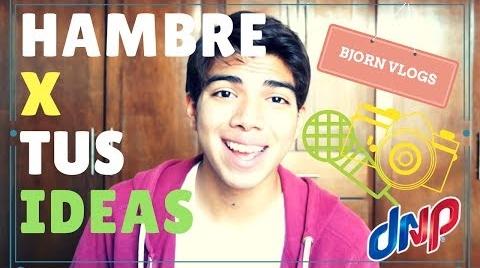HAMBRE X TUS IDEAS | BjornVlogs