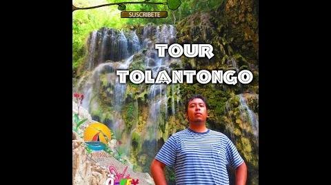 TOUR | TOLANTONGO-HIDALGO