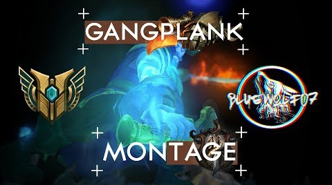 Gangplank |  Knight of the Sea | League of Legends Montage by BlUeWoLf07 #hitsbook ##Hitsbook