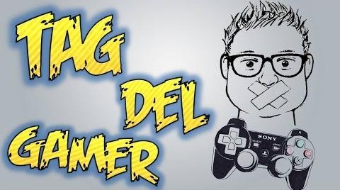 TAG DEL GAMER - Julihooligan #TagGamer