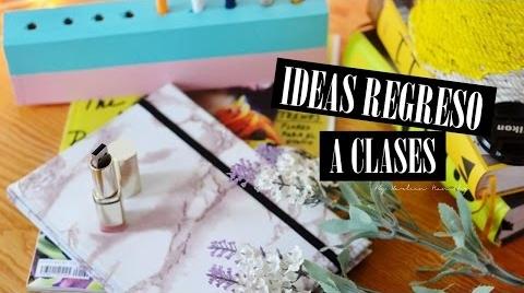 IDEAS PARA EL REGRESO A CLASES 2015