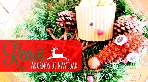 Manualidades: 2 Ideas para crear adornos de Renos para Navidad #TutorialesNavideños