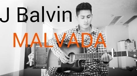 #EnergíaJBalvin J Balvin - Malvada (cover acústico)