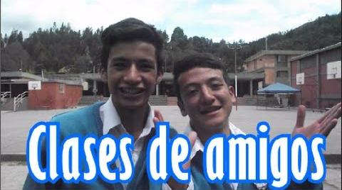 Clases De Amigos
