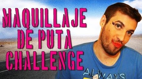 MAQUILLAJE DE PUTA CHALLENGE | @JumperHarry