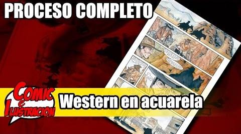 Proceso de comic en acuarela | western | Proceso completo