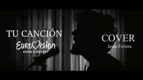TU CANCIÓN COVER EUROVISIÓN 2018 HD