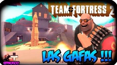 TEAM FORTRESS 2 | Gafas que te hacen ver todo alegre?!?!