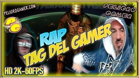 TAG EPICO: RAP Tag del Gamer 2k #TagGamer