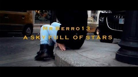 Sky full of stars (Videoclip)  -MrBerro13