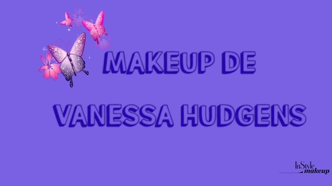 Makeup inspirado en Vanessa Hudgens #Instyle Makeup