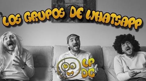 CANCIÓN: LOS GRUPOS DE WHATSAPP