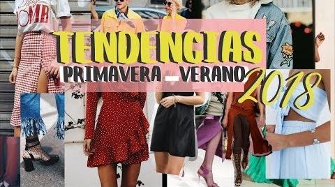 TENDENCIAS, ROPA, ZAPATOS Y COLORES PRIMAVERA-VERANO 2018  -Angy