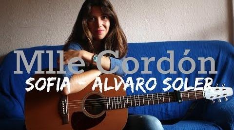 Sofía - Álvaro Soler (Cover by MlleCordón) #MiMejorCover