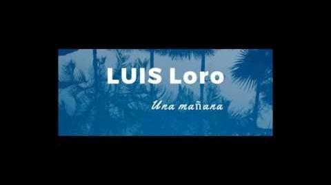 Luis Loro - Una mañana (Cover) #HitsbookMúsica