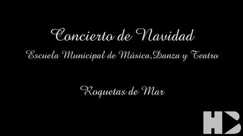 Concierto de Navidad: Escuela Municipal de Musica, Danza y Teatro de Roquetas de Mar #CanalSur