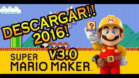 DESCARGAR SUPER MARIO MAKER FULL PARA PC! | 2016 | NUEVA VERSION v3.0 | BRANSS21