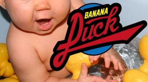 Banana Duck - Banana duck