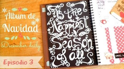 Scrapbook: Álbum DIY de Navidad o December daily (Parte ·- Lettering + ideas de páginas del diario) #TutorialesNavideños