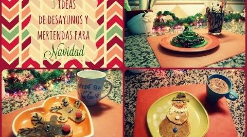 Recetas Infantiles:Ideas para preparar desayunos y meriendas en navidad #TutorialesNavideños