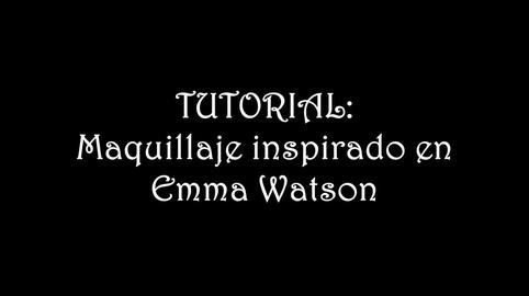 Maquillaje inspirado en Emma Watson #Instyle Makeup