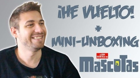 ¡HE VUELTO! + MINI UNBOXING #MASCOTASLAPELICULA | @JumperHarry
