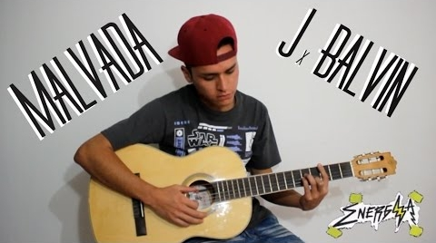 J BALVIN - MALVADA #ENERGIA (Andres Williams Cover)