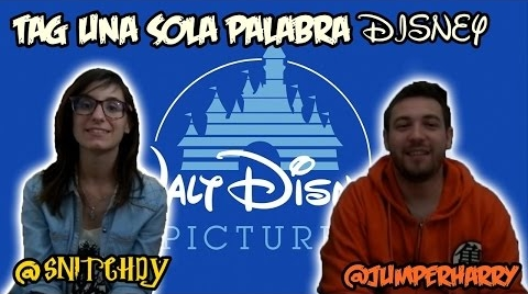 TAG UNA SOLA PALABRA DISNEY | @JumperHarry & @Snitchdy