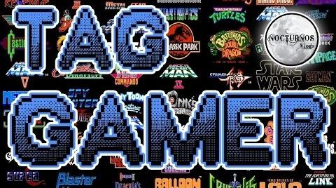 TAG GAMER - NocturnosVlogs #TagGamer