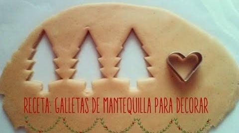 Recetas infantiles: Galletas de mantequilla para decorar #TutorialesNavideños