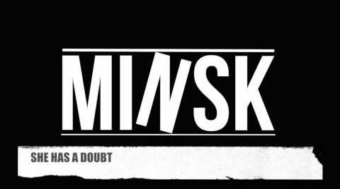 MINSK - SHE HAS A DOUBT